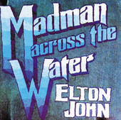 Elton John | Madman Across the Water