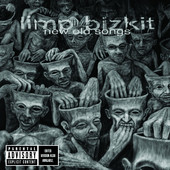 Limp Bizkit | New Old Songs